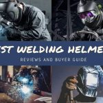 Best Welding Helmet Reviews 2020-Buyer Guide Never Seen Before
