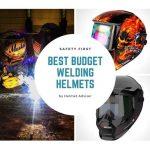 Best Budget Welding Helmet under 50$ & 100$-Choose From The Best