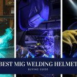 Best welding helmet for mig welding