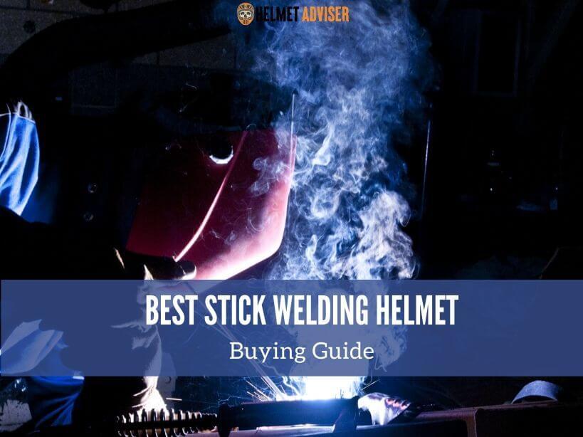 best stick welding helmet