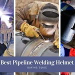 best pipe welding helmet