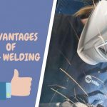 Advantages of MIG Welding vs Disadvantages-Explained