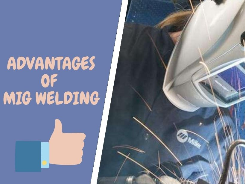 Advantages of MIG Welding