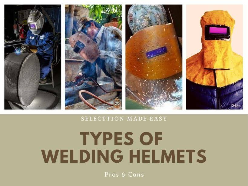 Types of welding Helmets