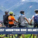 Best Mountain bike (MTB) Helmet 2021 Reviews & Buyer Guide