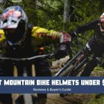Best Mountain Bike (MTB) Helmets Under $100 - Reviews & Buyer Guide