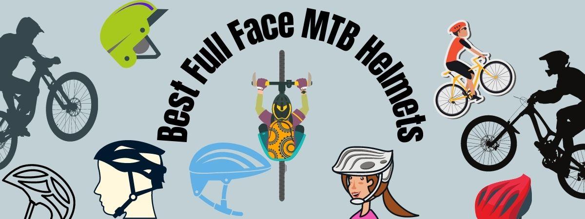 Best Full Face MTB Helmets