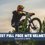 Best Full Face MTB Helmets 2021 Reviews For Downhill Mountain Biking