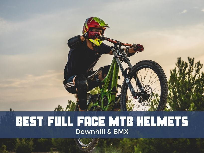 best full face mountain bike helmets